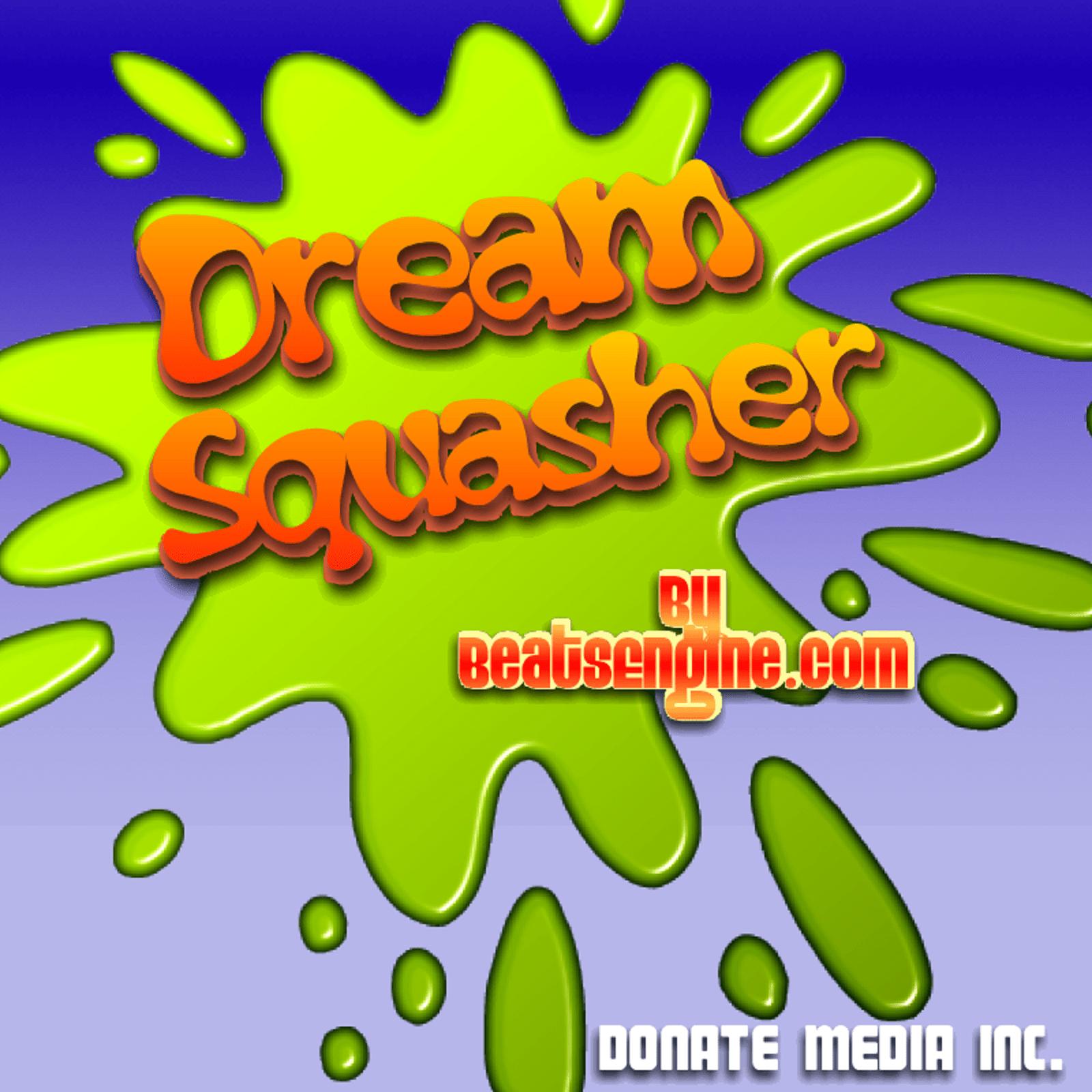 Dream Squasher Cover